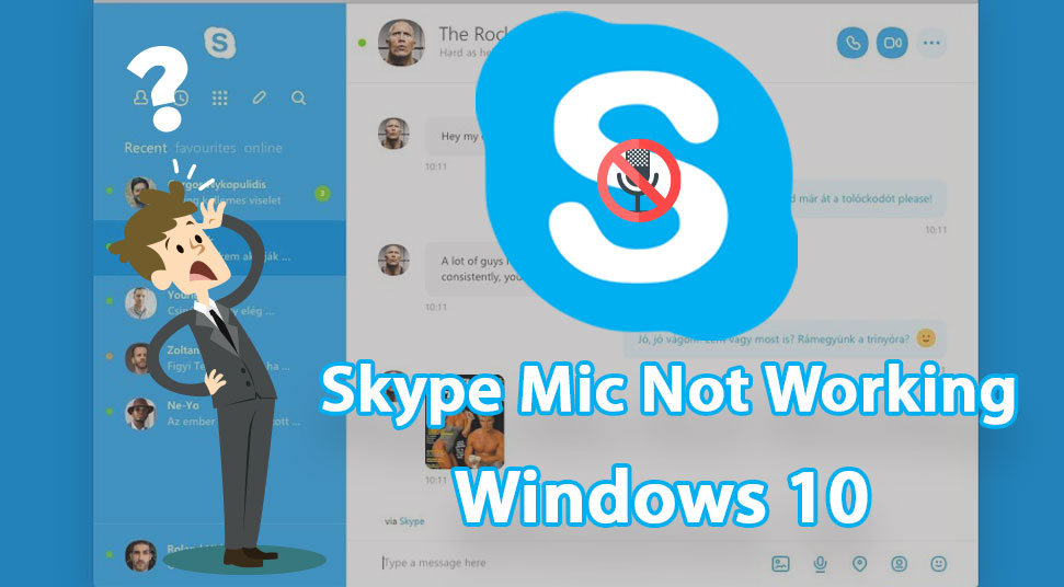 5+ Solutions to Fix Skype Mic Not Working Windows 10